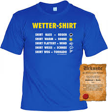 Witziges Fun T Shirt Wetter Shirt Zur Bestimmung Des Wetters