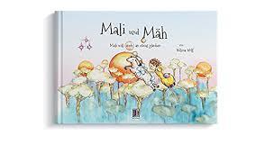 Wolf, W: Mali und Mäh: Amazon.co.uk: Wolf, Wilma, Wolf, Wilma:  9783946793199: Books