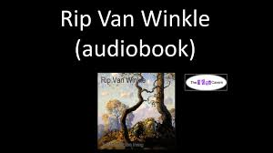 rip van winkle audiobook rip van winkle audiobook