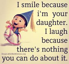 Mother Daughter Quotes Fascinating Funny Mother Daughter Quotes I Smile Because Im Your Daughter