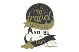 The free images are pixel perfect to fit your design and available in both png and vector. To Travel Is To Live And Be Free Svg Cut File By Creative Fabrica Crafts Creative Fabrica