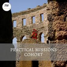 Practical Missions Cohort
