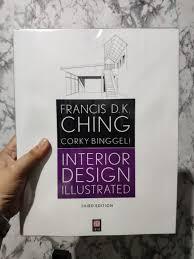 Interior Design Illustrated Third Edition Interior Design Illustrated By Francis D K Ching On Carousell