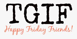 Png Tgif Transparent Tgif Images - Thank God Its Friday Png , Free  Transparent Clipart - ClipartKey