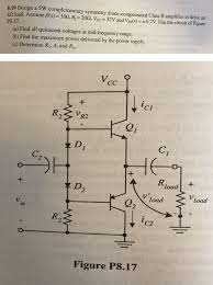 Design A 5W Complementary-symmetry Diode-compensat...