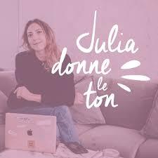 Julia Donne le Ton