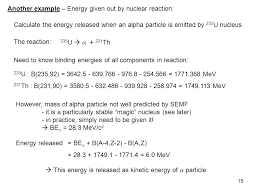 another example energy given out by nuclear reaction