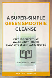 10 Day Green Smoothie Cleanse Pdf Free 10 Day Green Smoothie Cleanse Downloadable Pdf