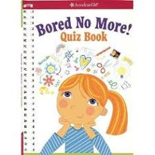 bored no more quizzes and activities to bust boredom in a snap quizzes activity booksgreat ideasquizzeskid