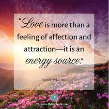 Quote Love Is More Than A Feeling Of Affection And Attraction It Is