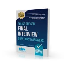 Police Interview Questions And Answers Police Final Interview Questions And Answers Workbook How