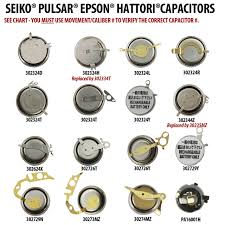 Citizen Watch Battery Replacement Chart Seiko Pulsar Epson Hattori Genuine Rechargeable Watch Capacitors