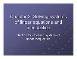 chapter 2 solving systems of linear equations and inequalities section 2