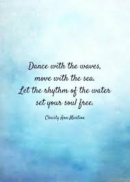 Waves Quotes Inspiration Ocean Quote Prints Beach Decor Quotes Dance with the Waves
