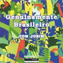 Genuinamente Brasileiro, Vol. 2: Tom Jobim