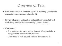 2 overview of talk brief introduction to structural equation