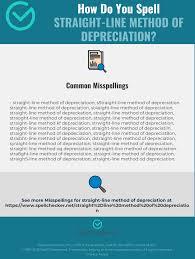 Correct Spelling For Straight Line Method Of Depreciation