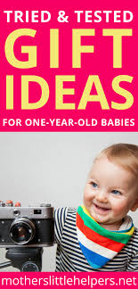 gift ideas for 1 year old wondering what to gift a 1 year old