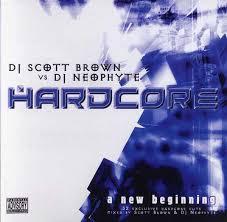 Hardcore a new beginning