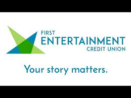 First Entertainment Credit Union 2018 Brand Refresh First Entertainment Credit Union