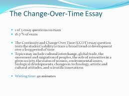 change continuities over time essay journal ap world  3 the change over time essay