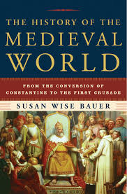 The History Of The Medieval World From The Conversion Of