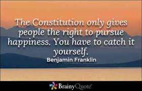 Constitution Quotes Custom Benjamin Franklin Quotes Happiness And Truths