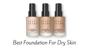 what is the best foundation for dry skin