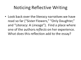 literacy narrative examples ppt video online  13 noticing reflective writing look back over the literacy narratives