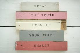 Image result for speak your truth quote