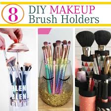 do you struggle with storing and organizing your makeup brushes these diy makeup brush holders are the perfect way to organize your makeup brushes and as a
