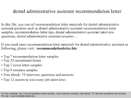 Letter Of Recommendation For A Dentist Dental Administrative Assistant Recommendation Letter