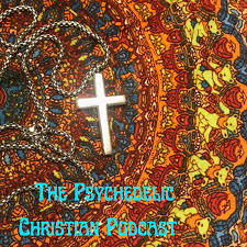 The Psychedelic Christian Podcast