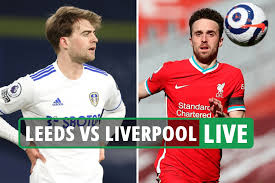 Leeds vs Liverpool LIVE: Stream, TV channel, team news for massive Premier  League clash at Anfield – latest updates - 247 News Around The World