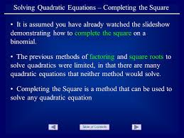 table of contents solving quadratic equations completing the square it is assumed you have already