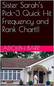 Pick 3 Frequency Chart Sister Sarahs Pick 3 Quick Hit Frequency And Rank Chart