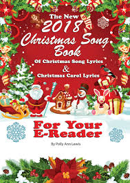 The Biggest Brightest Holiday Lights Lyrics The New 2018 Christmas Song Book Of Christmas Song Lyrics And Christmas Carol Lyrics For Your E Reader Ebook By Polly Ann Lewis Rakuten Kobo