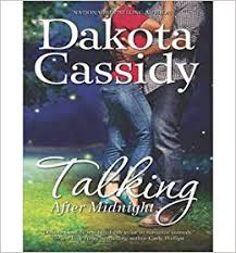 Talking After Midnight(CD-Audio) - 2014 Edition: Dakota Cassidy, Scarlet  Chase, Marguerite Gavin: 0884360399994: Amazon.com: Books
