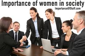 importance of women in society essay and speech bearing and rearing