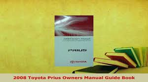 Download 2008 Toyota Prius Owners Manual Guide Book Download ...