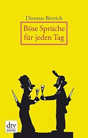 Böse Sprüche Für Jeden Tag Ebook Dietmar Bittrich Thomas August