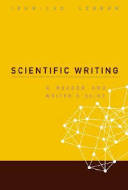 Scientific Writing Scientific Writing A Reader And Writers Guide By Jean Luc