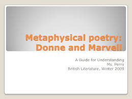john donne as a metaphysical poet essays the sun rising by john  english literature metaphysical poem metaphysical poems are lyric poems they are brief but intense meditations characterized
