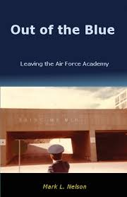 Usafa Cadet Pay Chart Out Of The Blue Leaving The Air Force Academy Mark L