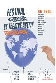 Festival International De Théâtre Action 2019 Le Centre Du