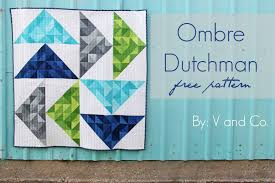 V and Co.: V and Co: how to make: ombre dutchman free quilt pattern & V and Co: how to make: ombre dutchman free quilt pattern Adamdwight.com