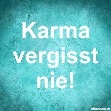 Die Besten 8 Karma Sprüche Auf Istdaslustigde