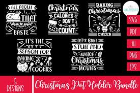 Baker gonna bake grandma's christmas kitchen baking christmas crew cookies for santa holiday baking crew baking through the snow. The Christmas Pot Holder Bundle Svg Graphic By Rumi Designed Creative Fabrica