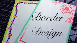 Assignment Front Page Border Designs Border Designs On Paper Project File Front Page Youtube