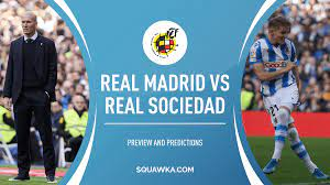 Real madrid vs real sociedad preview: Real Madrid Vs Real Sociedad Live Stream Info Predictions And Confirmed Line Ups Copa Del Rey Preview